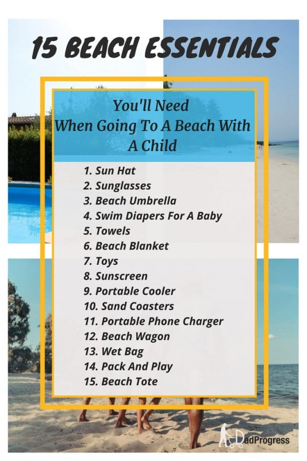 List of 15 beach essentials you'll need when you take your kids to a family beach vacation. Click to explore what cool beach stuff there is for your baby, toddler or teen!