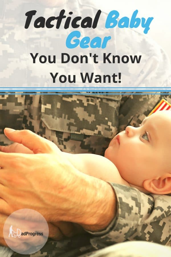I created an awesome list of tactical baby gear dads may not know they want. Click to check out military style baby carrier, bag, clothes and much more.