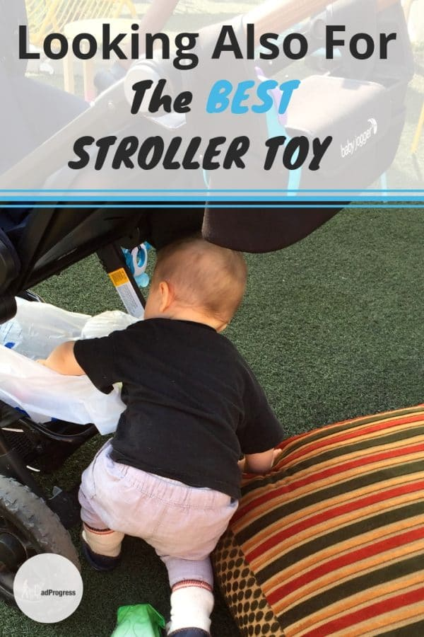 I'm a new dad and wrote a small post on stroller toys that worked best when our boy was a baby and now when he's a toddler. Click to read more (there are only five:)