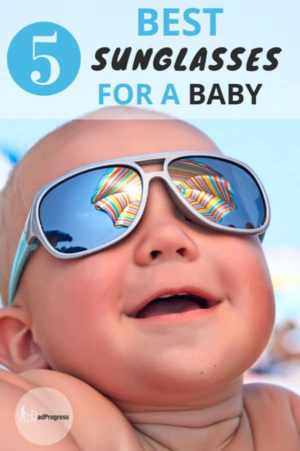 Some baby boy or baby girl sunglasses are with straps, and some have a more classic look. I wrote a long post about the topic (how to find the best sunglasses for your baby or toddler and much more). Click to learn more