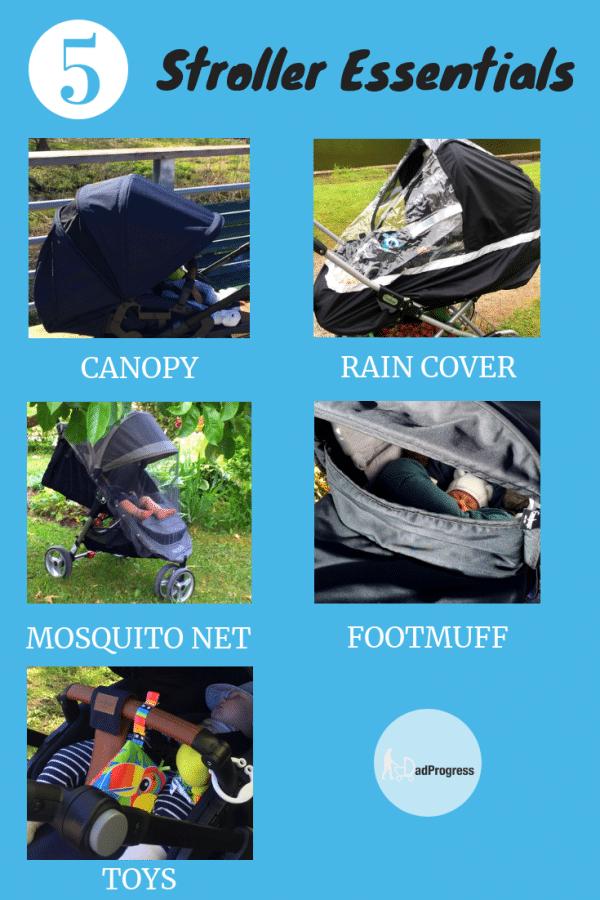 Stroller Essentials- a canopy, a rain cover, a mosquito net, a footmuff, toys