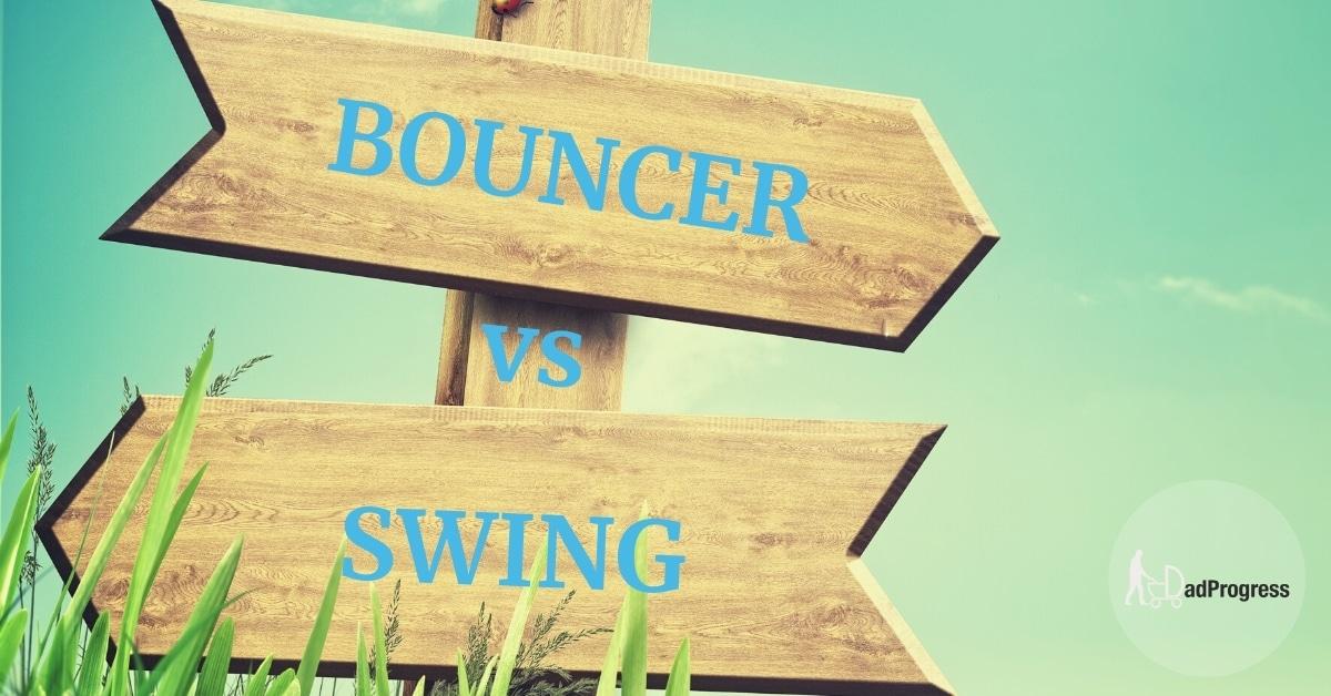 Bouncer vs swing written on a sign